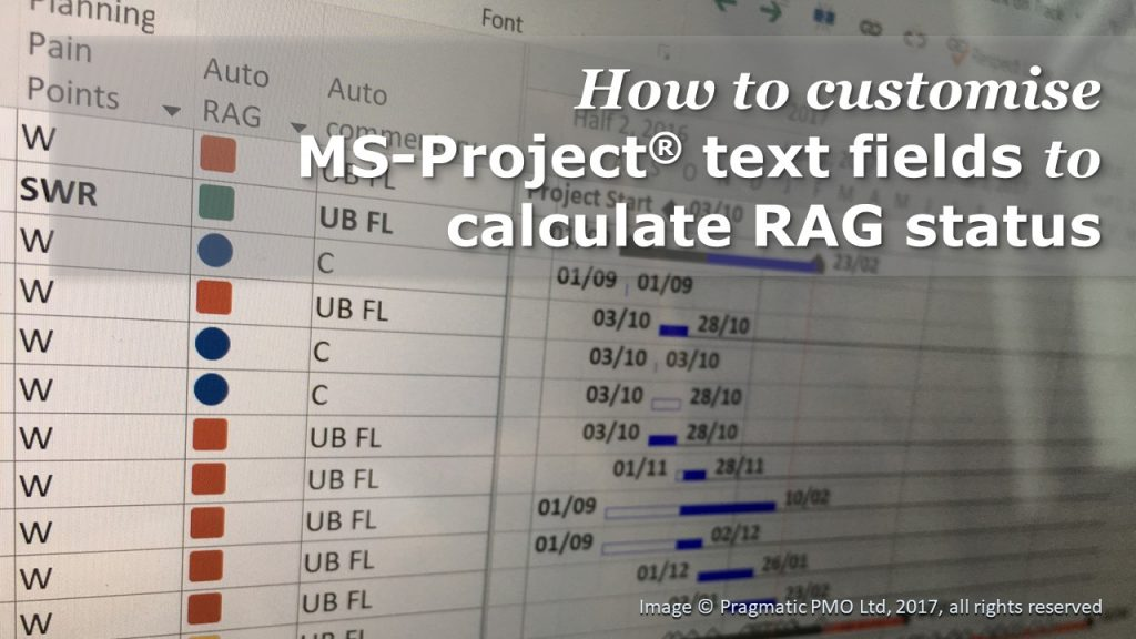 How to customise MS-Project® text fields to calculate RAG Status